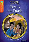 Oxford Reading Tree Treetops Time Chronicles: Level 13: Fire in the Dark (Treetops. Time Chronicles)