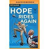 Hope Rides Again: 2