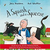 A Squash and a Squeeze by Julia Donaldson(2004-07-02)