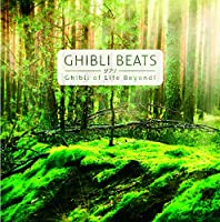Ghibli Beats-Ghibli of Life beyond-