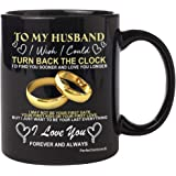 to My Husband I Wish I Could Turn Back The Clock - Christmas Presents Gifts for him, Birthday Gifts, Best Wedding Husband, Co