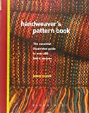 Handweaver's Pattern Book: An Illustrated Refere