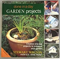 Garden Projects (Done in a Day S.)