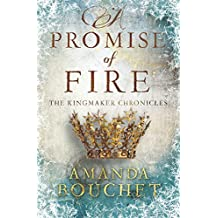 A Promise of Fire (The Kingmaker Trilogy)