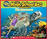 Magic School Bus Presents: Sea Creatures (English Edition) 画像