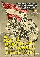 In Battle Against the Enemy of the World: German Volunteers in Spain DVD (Karl Ritter) [並行輸入品]