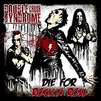 DIE FOR ROCK'N'ROLL