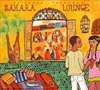 Putumayo Present: Sahara Lounge