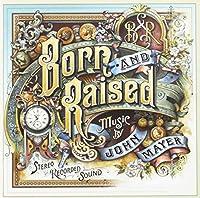 Born & Raised (Gold Series)