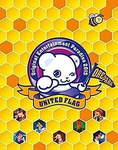 Original Entertainment Paradise -おれパラ- 2015 UNITED FLAG BD 【3枚組】 [Blu-ray]