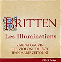 Les Illuminations, Prelude & Fugue for String Orch by Gauvin/Les Violons du Roy (2010-08-31)