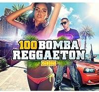 100 Reggaeton Bombs 2015