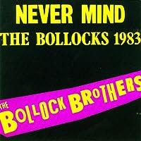 Never Mind The Bollocks 1983