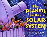 The Planets in Our Solar System (Let's-Read-and-Find-Out Science Stage 2)