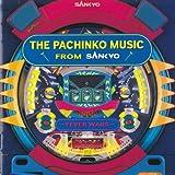 パチンコ・ミュージック・フロムSANKYO~...