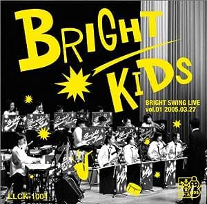 BRIGHT SWING LIVE vol.1 2005.03.27