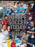 2015-2016 EUROPE SOCCER TODAY 完結編 (NSK MOOK)