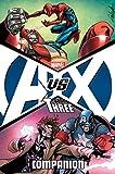 Avengers vs. X-Men Companion Book Three (Avengers Vs X-Men)