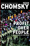 Profit Over People: Neoliberalism and Global Order