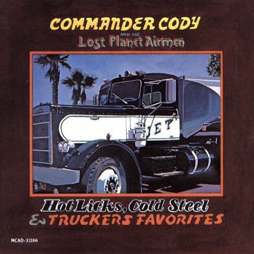 Hot Licks Cold Steel & Truckers Favorites