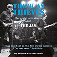 Thick As Thieves: personal Situations With the Jam
