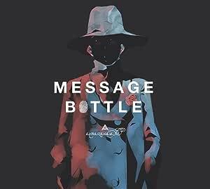 メッセージボトル(初回生産限定盤)(DVD付)