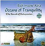 癒しのバリミュージック 『Oceans of Tranquility』 バリ雑貨 癒し系CD ヒーリングミュージック