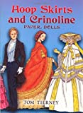 Hoop Skirts and Crinoline Paper Dolls (Dover Thrift Editions)