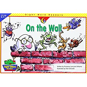 On the Wall (Sight Word Readers)