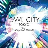 トーキョー feat. SEKAI NO OWARI [fe...