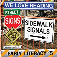 We Love Reading Street Signs: Sidewalk Signals (Early Literacy)