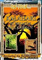 On Tour Kalahari Bushmen W [DVD] [Import]