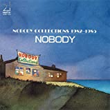 NOBODY COLLECTIONS 1982?1985