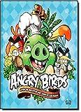 Angry Birds. Livro de Receitas dos Porcos Malvados