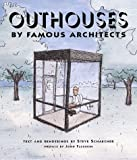 Outhouses by Famous Architects