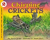 Chirping Crickets (Let's-Read-and-Find-Out Science 2)
