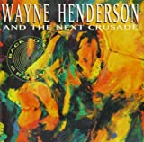 Back to the Groove by Wayne Henderson & The Next Crusade (1992-05-14)
