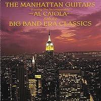 Manhattan Guitars Salute Big Band Era Classics