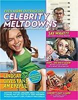 Even More Outrageous Celebrity Meltdowns