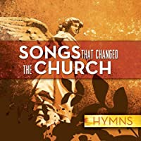 15 Hymns That Changed the Church