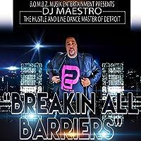 Breakin' All Barriers II