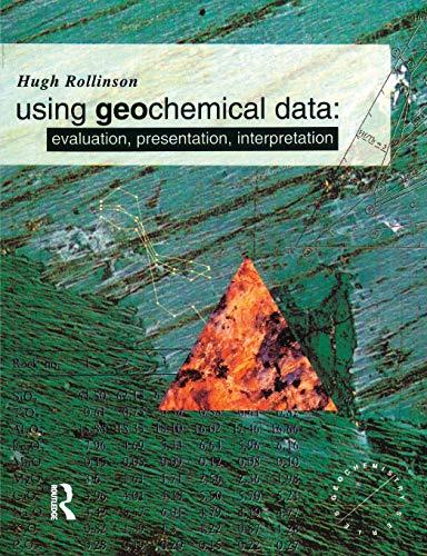 Download Using Geochemical Data (Longman Geochemistry Series) 0582067014