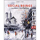 Social Beings: Core Motives in Social Psychology 4E