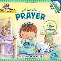 Tell Me About Prayer (Wonder Kids: Train 'em Up)