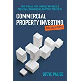 Commercial Property Investing Explained Simply: How to plan, find, analyse and build a profitable commercial property portfol