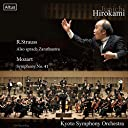 京都市交響楽団 第600回 定期演奏会 (R.Strauss : Also sprach Zarathustra Mozart : Symphony No.41 / Junichi Hirokami Kyoto Symphony Orchestra) Live Recording