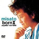 misato bornII aug 1987-mar 1988 [DVD]