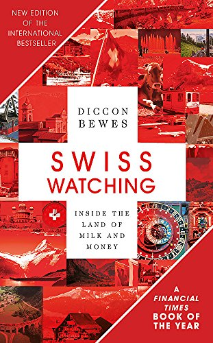 Swiss Watching, 3rd Edition: I...