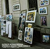 KATEKYO HITMAN REBORN!OPENING&ENDING THEME SONGS2