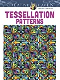 Creative Haven Tessellation Patterns Coloring Book (Adult Coloring)